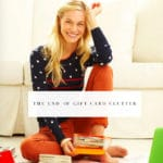 6 Tips To Conquer Gift Card Clutter