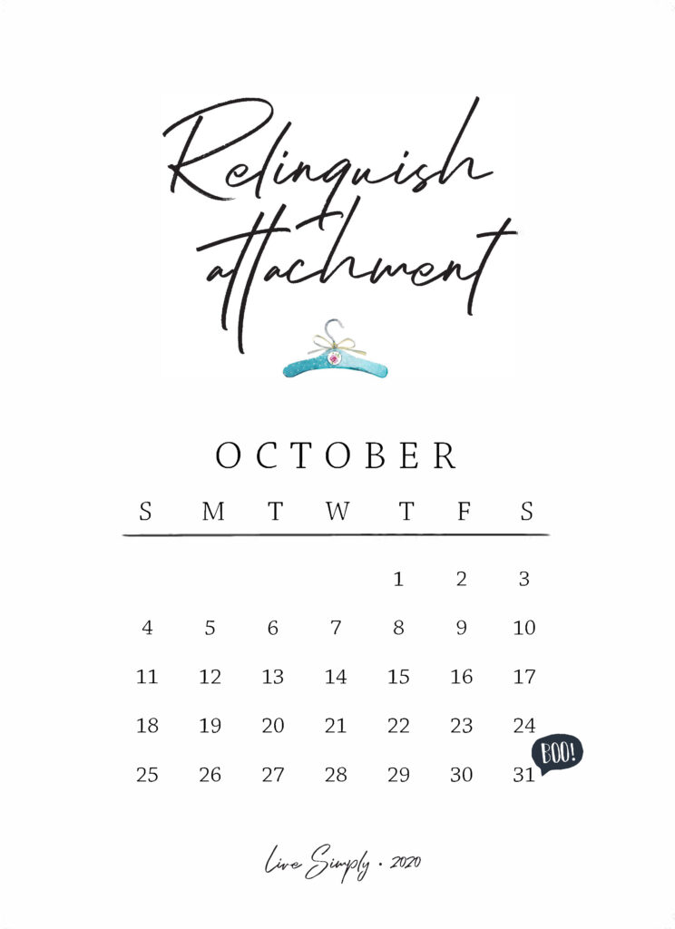October Mantra for Simplicity: Relinquish Attachment