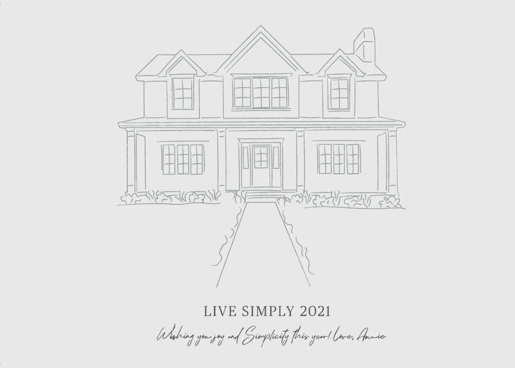 Live Simply 2021 Calendar!