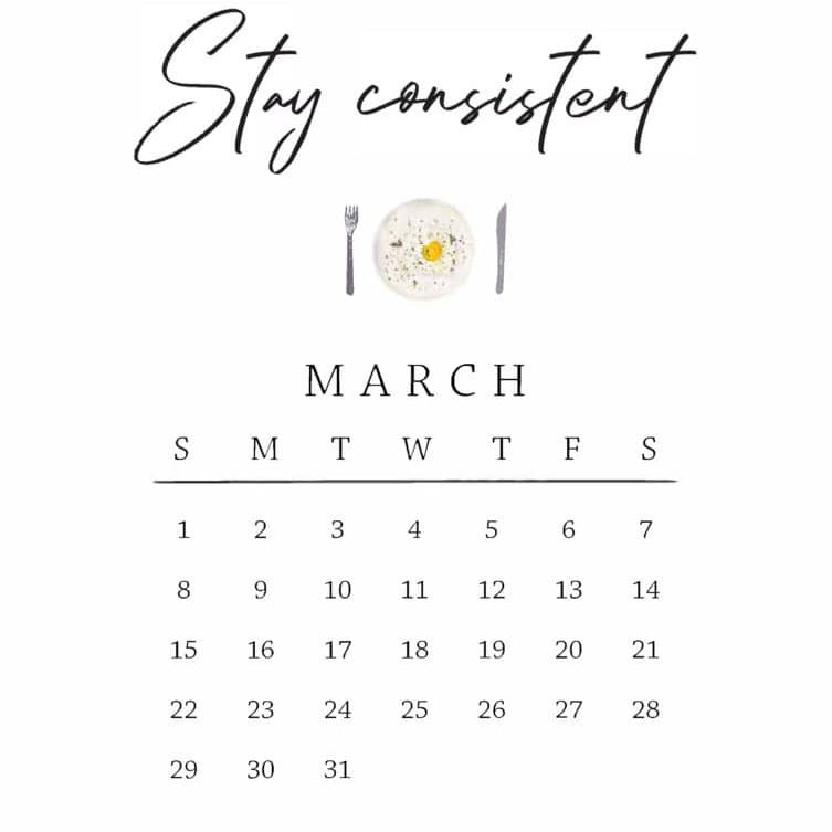 March mantra: stay consistent